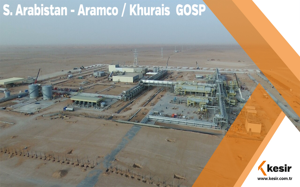 Suudi Arabistan - Aramco / Khurais Satellite Gas & Oil Separation Plant